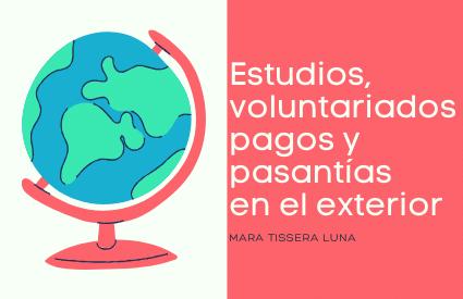 estudios, pasantías y voluntariados en el exterior